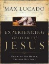 Product Image: Max Lucado - Experiencing the Heart of Jesus Workbook: Knowing His Heart, Feeling His Love
