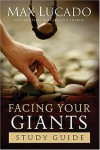 Product Image: Max Lucado - Facing Your Giants Study Guide