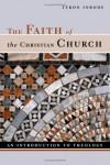 Tyron L. Inbody - Faith of the Christian Church