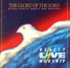 Product Image: Bethel Chapel Praise And Worship - The Glory Of The Lord