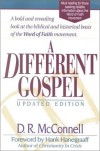 Dan R. McConnell - A Different Gospel: Biblical and Historical Insights into the Word of Faith Movement