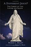 Robert Millet - Different Jesus?
