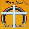 Product Image: Roger Jones - Angel Voices