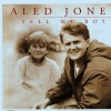 Product Image: Aled Jones - Tell Me Boy