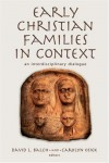 Product Image: Balch - Early Christian Families in Context: An Interdisciplinary Dialogue (Religion, Marriage, and Family)