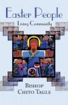 Luis Antonio G. Tagle - Easter People: Living Community
