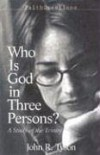 John R. Tyson - Faithquestions - Who is God in Three Persons?: A Study of the Trinity (FaithQuestions)