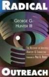 George G., III Hunter - Radical Outreach