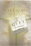 Max Lucado - The Gift for All People