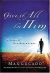 Max Lucado - Give It All to Him