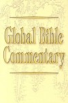 Daniel Patte, J.Severino Croatto, Nicole Wilkinson Duran, Teresa Okure, Archie C - Global Bible Commentary