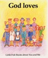 Gordon Stowell - Little Fish: God Loves