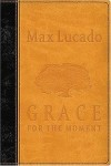 Product Image: Max Lucado - Grace for the Moment: Inspirational Thoughts for Each Day of the Year