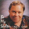 Product Image: Ken J Larkin - Be My Shelter