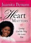 Product Image: Juanita Bynum - Heart Matters