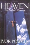 I Powell - Heaven: My Father's Country