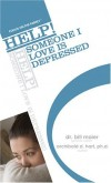 Archibald D. Hart - Help! Someone I Love Is Depressed (Help! (Focus on the Family))