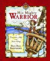 Sheri Rose Shepherd - His Mighty Warrior