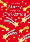 Jocelyn Miller, Adrian Barclay (Illustrator) - I Can Make Starry Things for Christmas