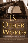 Charles H. Cosgrove, W.Dow Edgerton - In Other Words: Incarnational Translation for Preaching