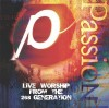 Passion - Live Worship From The 268 Generation