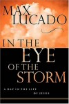 Product Image: Max Lucado - In The Eye Of The Storm