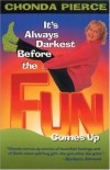 Product Image: Chonda Pierce - It's always darkest before the fun comes up
