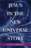 Product Image: Wessels - Jesus in the New Universe Story