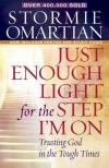 Product Image: Stormie Omartian - Just Enough Light for the Step I'm On