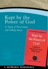 I. Howard Marshall - Kept by the Power of God: A Study of Perseverance and Falling Away (Paternoster Digital Library)
