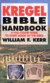 William F. Kerr - The Kregel Bible Handbook