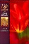 Product Image: Max Lucado - Life Lessons: Book of Ephesians