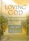 Product Image: Mike Bickle - Loving God