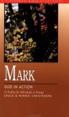 C. Christensen, W. Christensen - Mark: God in Action (Fisherman Bible Study Guides)