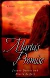 Jeanne Gowen Dennis, Sheila Seifert - Marta's Promise