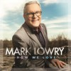 Product Image: Mark Lowry - How We Love