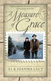 Al Lacy, JoAnna Lacy - A Measure of Grace (Mail Order Bride)