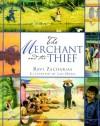 Ravi K. Zacharias - The Merchant and the Thief: A Folktale of Godly Wisdom