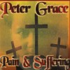 Product Image: Peter Grace - Pain & Suffering