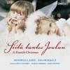 Lahti Symphony Orchestra, Esa Heikkila - Siita Tuntee Joulun - A Finnish Christmas
