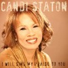 Product Image: Candi Staton - I Will Sing My Praise To You