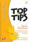 Gill Marchant, Sue Brown & Andy Gray - Top Tips: Sharing Bible Stories