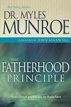 Myles Munroe - The Fatherhood Principle