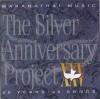 Product Image: Maranatha! Music - The Silver Anniversary Project