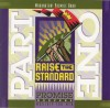 Promise Keepers - Raise The Standard Part One