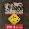 Product Image: Maranatha! Music - Praise Classics: The Best of Our Praise Lord Of Lords