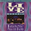 Product Image: Praise Band - Live Worship With The Maranatha! Praise Band