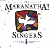 Product Image: Maranatha! Singers - I See The Lord