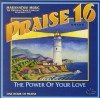 Product Image: Maranatha! Music - Praise 16: The Power Of Your Love