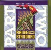 Promise Keepers - Raise The Standard Part Two